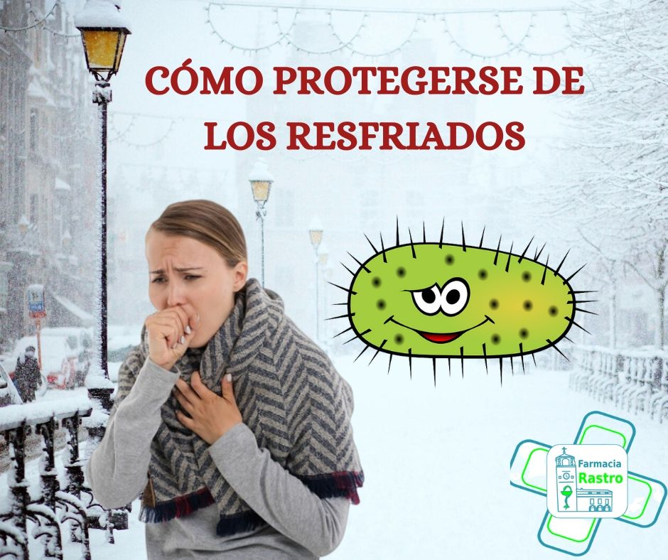 Cómo protegerse de los resfriados